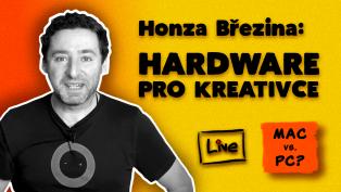 Mac versus PC: Honza Březina a technika pro kreativce