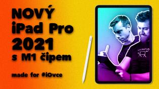 Nový iPad Pro 2021 s M1 čipem
