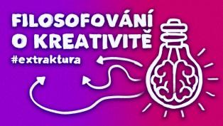 O kreativitě a jak ji znovuobjevit