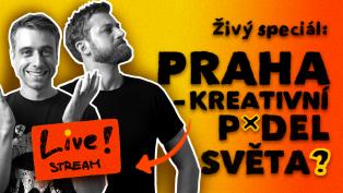 Praha: kreativní p*del světa?