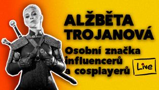 Osobní značky influencerů, cosplay a hry