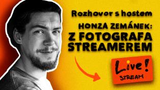 Jan Zemánek: Z fotografa streamerem