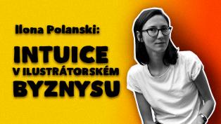 Ilustrátorka Ilona Polanski z Tomski & Polanski: Intuice v byznysu